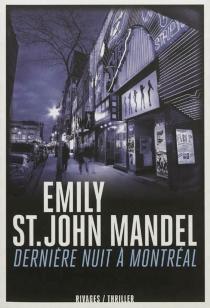Dernière nuit à Montréal - EmilySt. John Mandel
