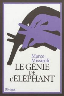 Le génie de l'éléphant - MarcoMissiroli
