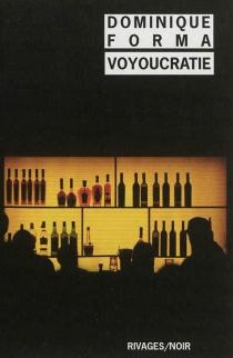 Voyoucratie - DominiqueForma