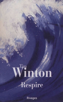 Respire - Tim Winton
