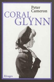 Coral Glynn - PeterCameron