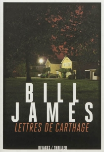 Lettres de Carthage - Bill James