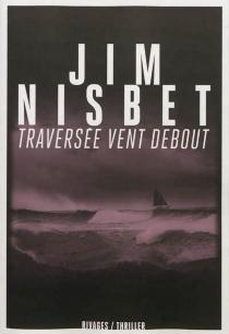 Traversée vent debout - JimNisbet