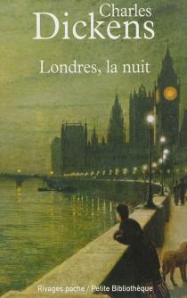 Londres, la nuit - CharlesDickens