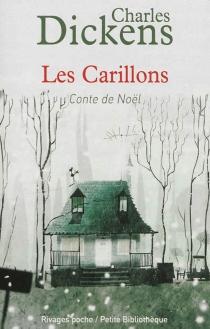 Les carillons : conte de Noël - CharlesDickens