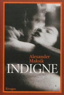 Indigne - AlexanderMaksik