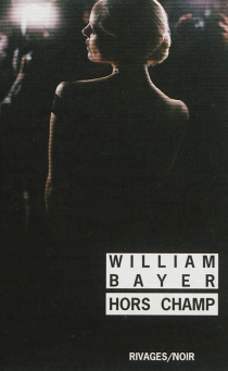 Hors champ - William Bayer