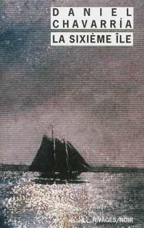 La sixième île - DanielChavarría