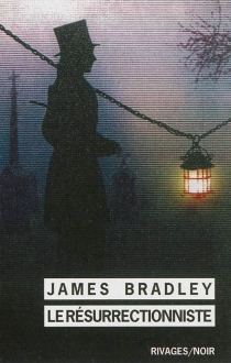 Le résurrectionniste - JamesBradley