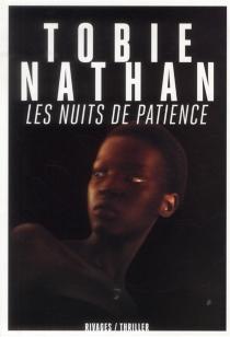 Les nuits de Patience - TobieNathan