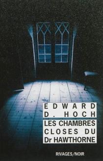 Les chambres closes du docteur Hawthorne - Edward D.Hoch