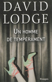 Un homme de tempérament - David Lodge