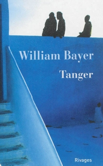 Tanger - William Bayer