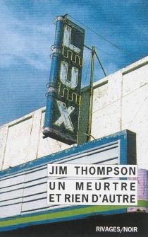 Un meurtre et rien d'autre - JimThompson