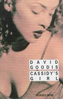 Cassidy's girl - DavidGoodis