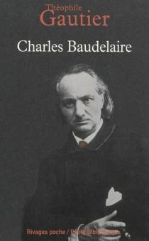 Charles Baudelaire - ThéophileGautier