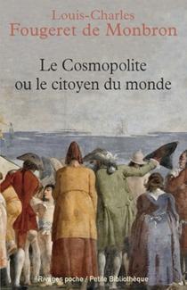 Le cosmopolite ou Le citoyen du monde - Jean-LouisFougeret de Montbron