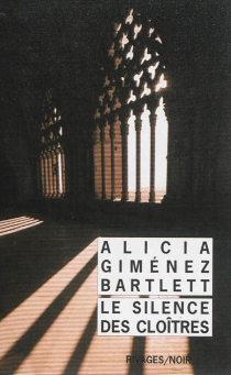 Le silence des cloîtres - AliciaGiménez Bartlett