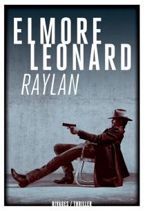 Raylan - ElmoreLeonard