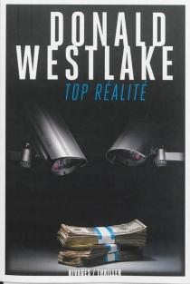 Top réalité - Donald E.Westlake