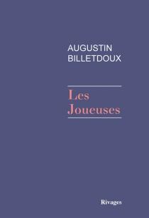 Les joueuses - AugustinBilletdoux