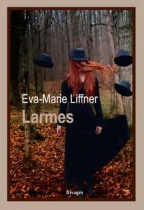 Larmes - Eva-MarieLiffner
