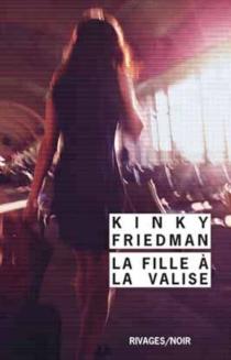 La fille à la valise - KinkyFriedman