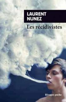 Les récidivistes - LaurentNunez