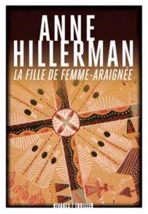 La fille de Femme-Araignée - AnneHillerman
