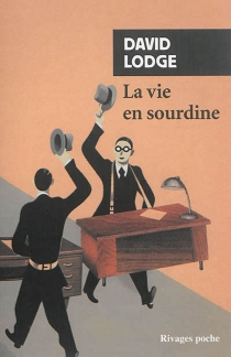 La vie en sourdine - David Lodge