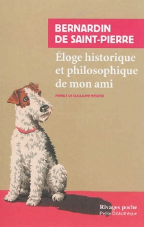 Eloge historique et philosophique de mon ami - HenriBernardin de Saint-Pierre