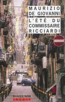 L'été du commissaire Ricciardi - MaurizioDe Giovanni