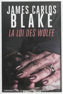 La loi des Wolfe - James CarlosBlake