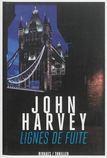 Lignes de fuite - JohnHarvey