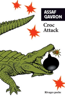 Croc attack - Assaf Gavron