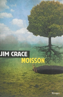 Moisson - Jim Crace