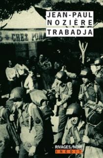 Trabadja - Jean-PaulNozière