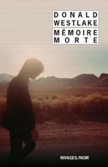 Mémoire morte - Donald E.Westlake