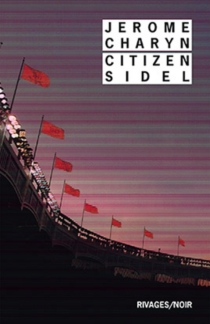 Citizen Sidel - Jerome Charyn
