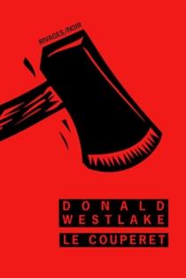 Le couperet - Donald E.Westlake