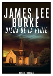 Dieux de la pluie - James LeeBurke