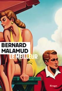 Le meilleur - BernardMalamud
