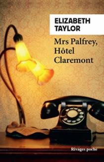 Mrs Palfrey, Hôtel Claremont - ElizabethTaylor