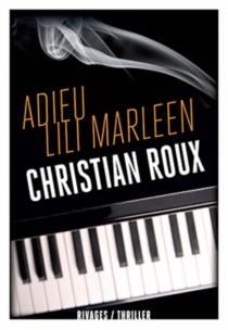 Adieu Lili Marleen - ChristianRoux