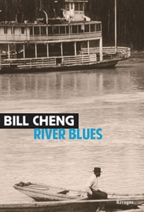 River blues - Bill Cheng