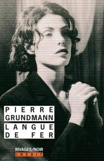 Langue de fer - PierreGrundmann