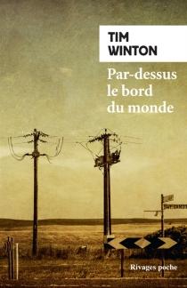 Par-dessus le bord du monde - TimWinton