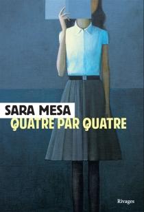 Quatre par quatre - SaraMesa