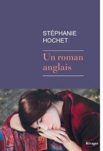 Un roman anglais - StéphanieHochet