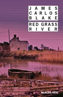 Red grass river - James CarlosBlake